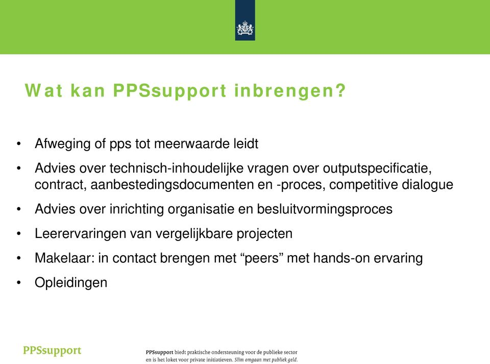 outputspecificatie, contract, aanbestedingsdocumenten en -proces, competitive dialogue Advies