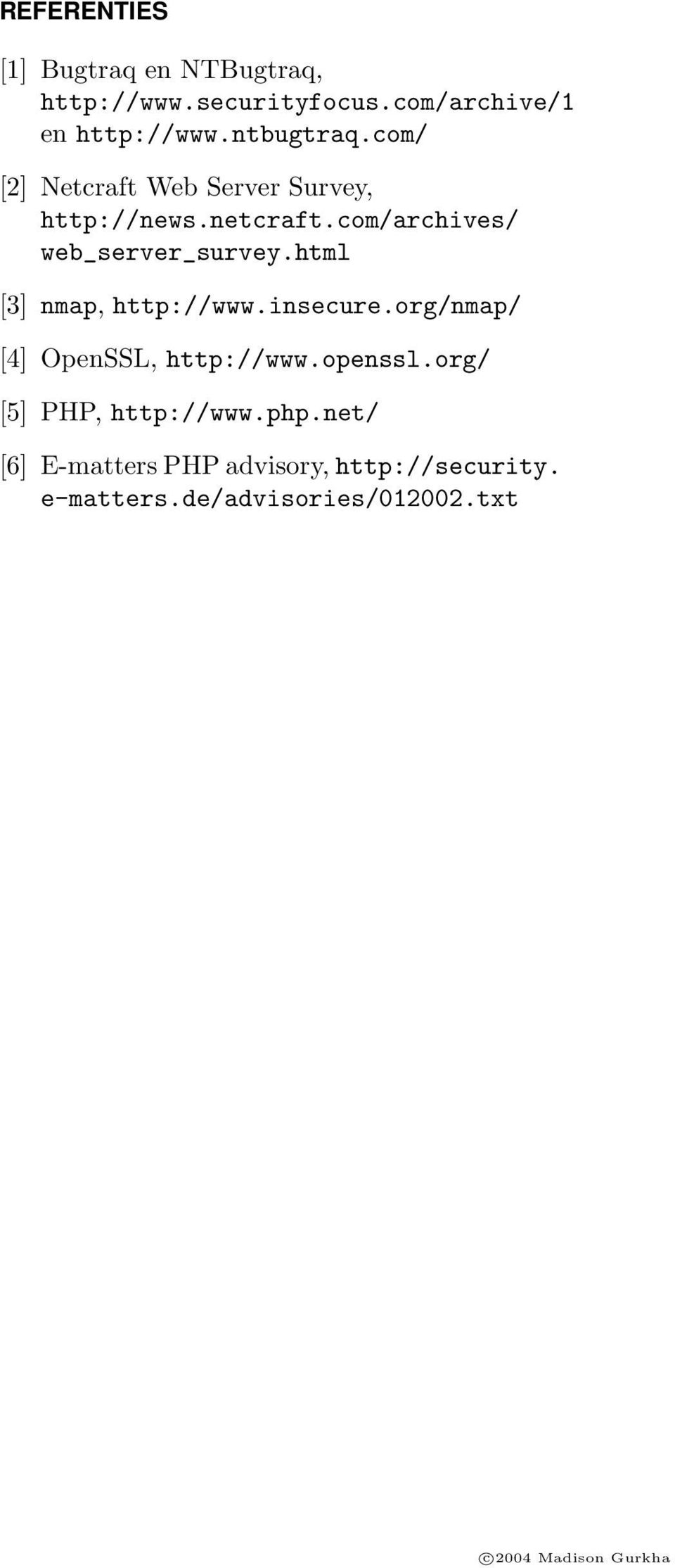 com/archives/ web_server_survey.html [3] nmap, http://www.insecure.