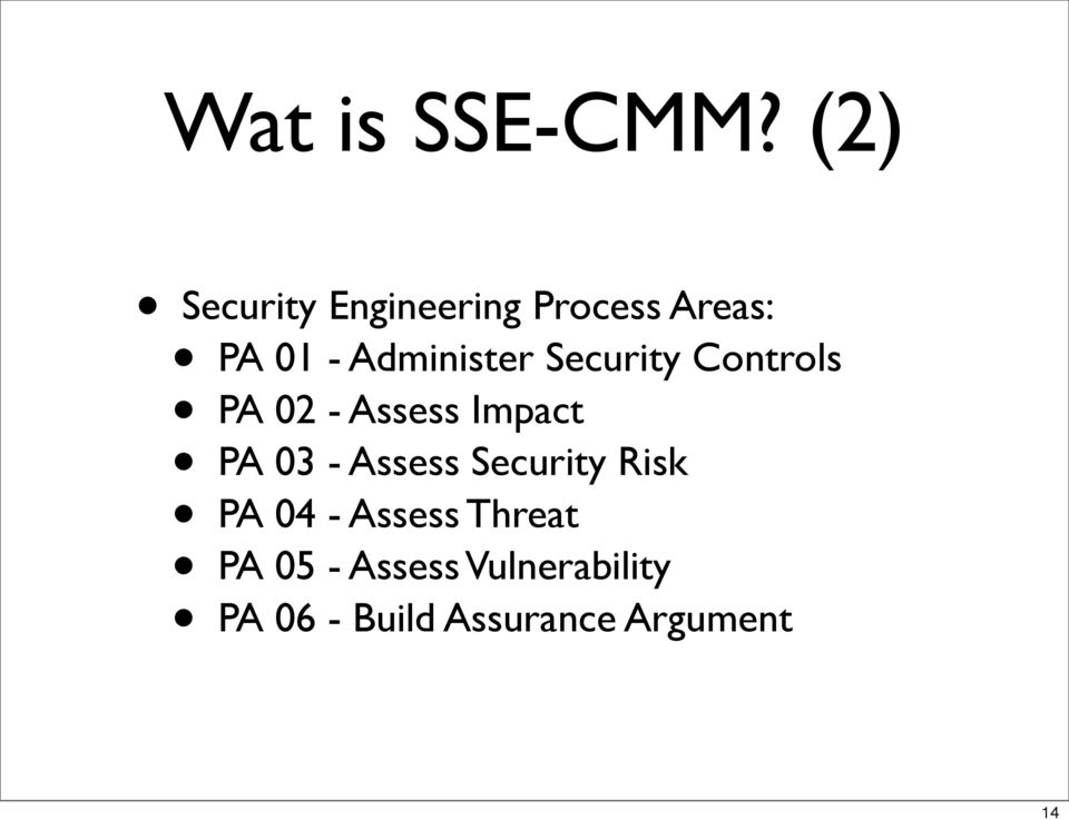 Impact PA 03 - Assess Security Risk PA 04 - Assess Threat