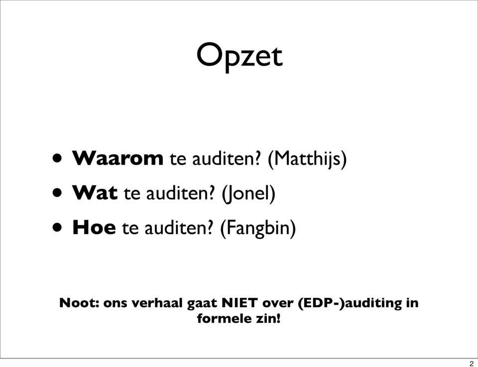 (Jonel) Hoe te auditen?