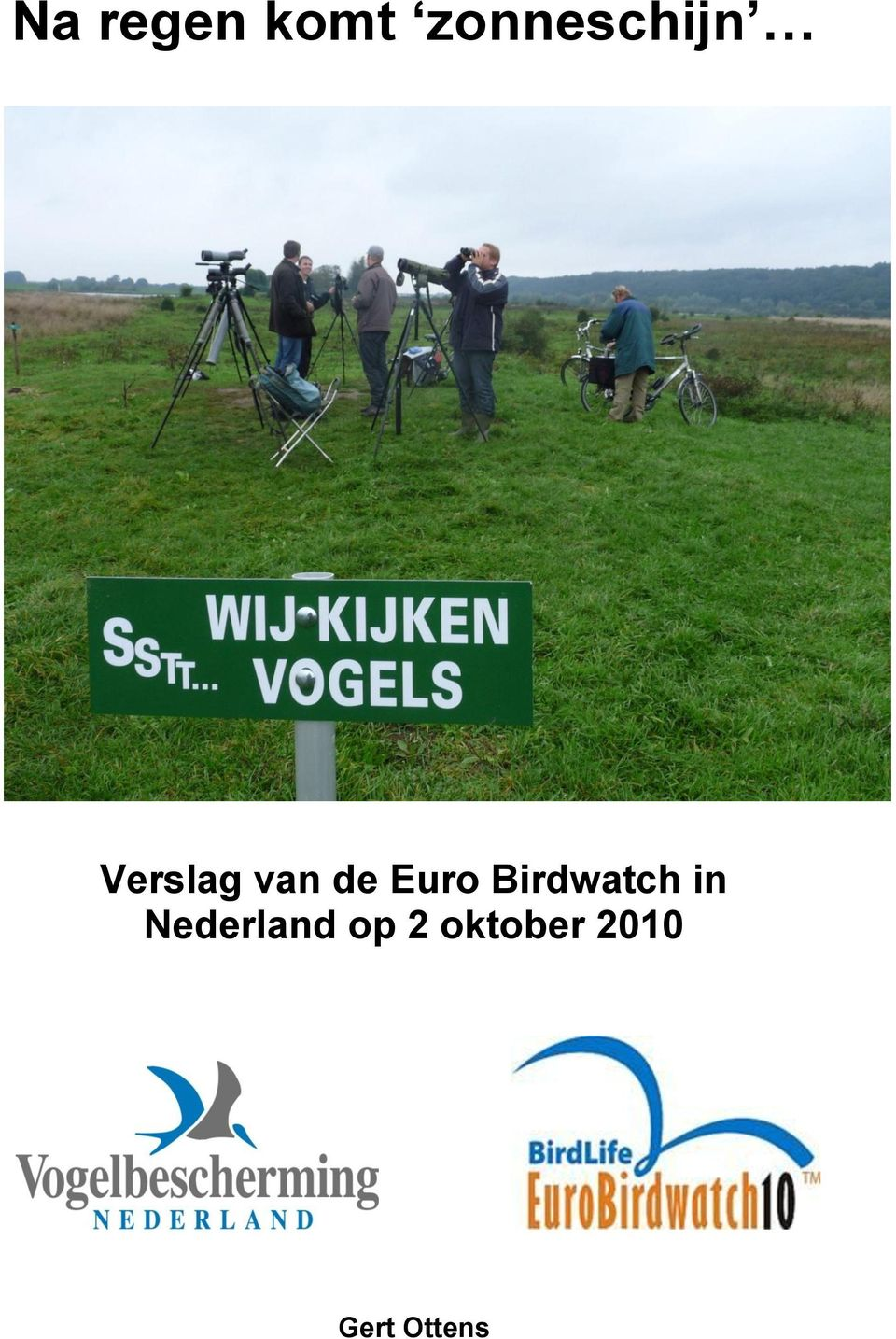 de Euro Birdwatch in