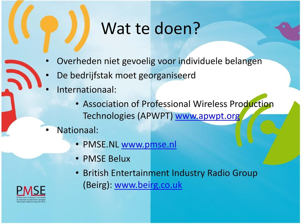 georganiseerd Internationaal: Association of Professional Wireless Production