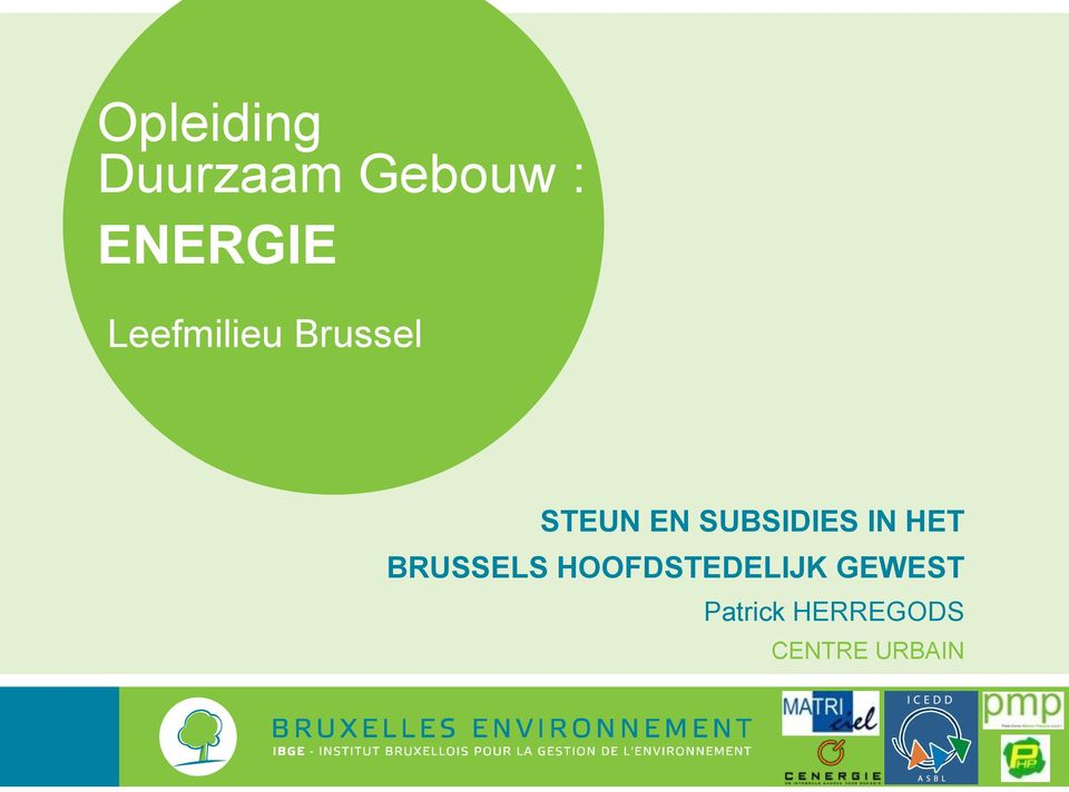 SUBSIDIES IN HET BRUSSELS
