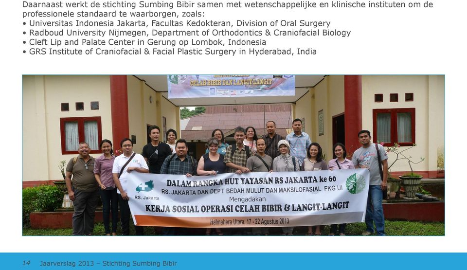 University Nijmegen, Department of Orthodontics & Craniofacial Biology Cleft Lip and Palate Center in Gerung op Lombok,