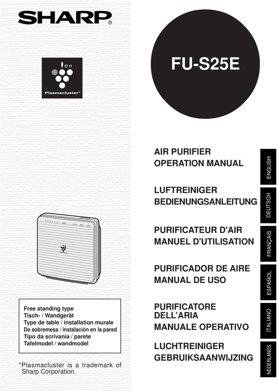 AIR PURIFIER OPERATION MANUAL LUFTREINIGER BEDIENUNGSANLEITUNG PURIFICATEUR D'AIR MANUEL D'UTILISATION PURIFICADOR DE AIRE
