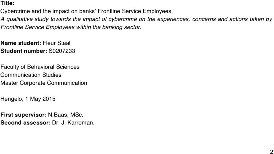 Service Employees within the banking sector.