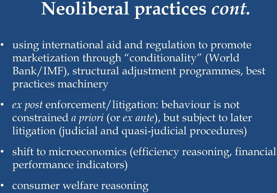 structural adjustment programmes, best practices machinery ex post enforcement/litigation: behaviour is not