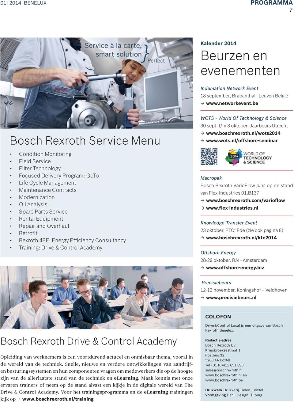 Service Rental Equipment Repair and Overhaul Retrofit Rexroth 4EE: Energy Efficiency Consultancy Training: Drive & Control Academy WOTS - World Of Technology & Science 30 sept.