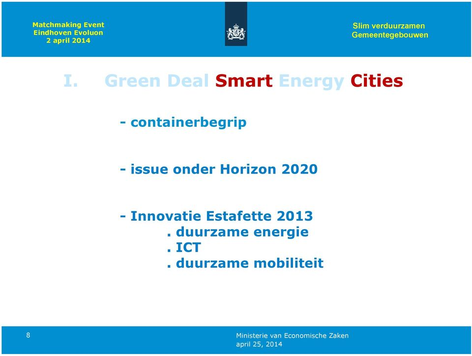 Green Deal Smart Energy Cities - containerbegrip - issue onder Horizon