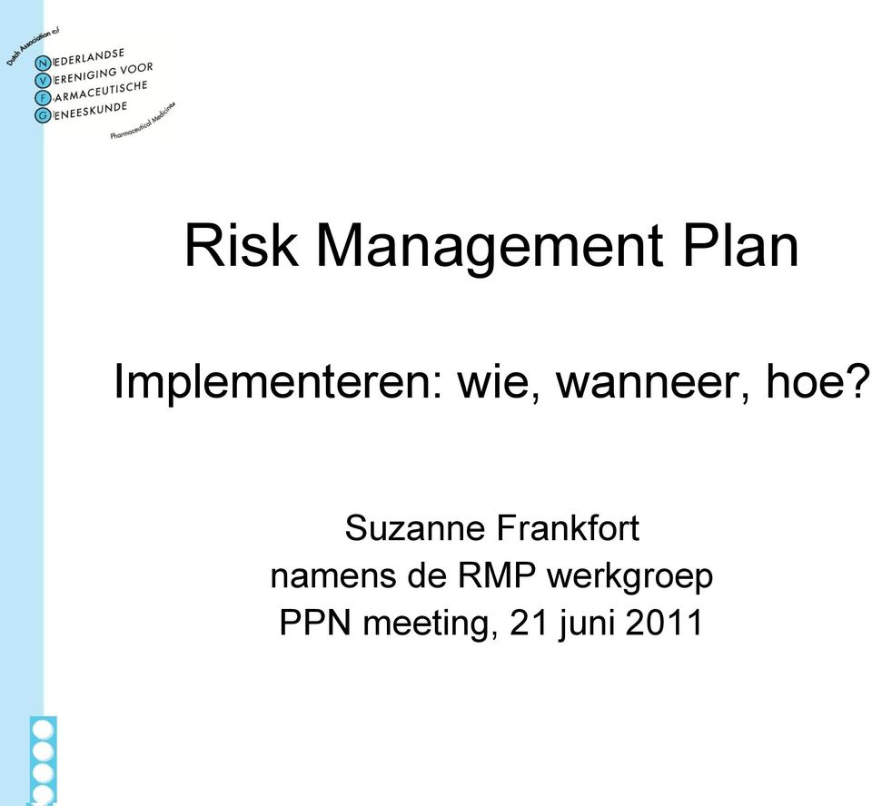 hoe? Suzanne Frankfort namens