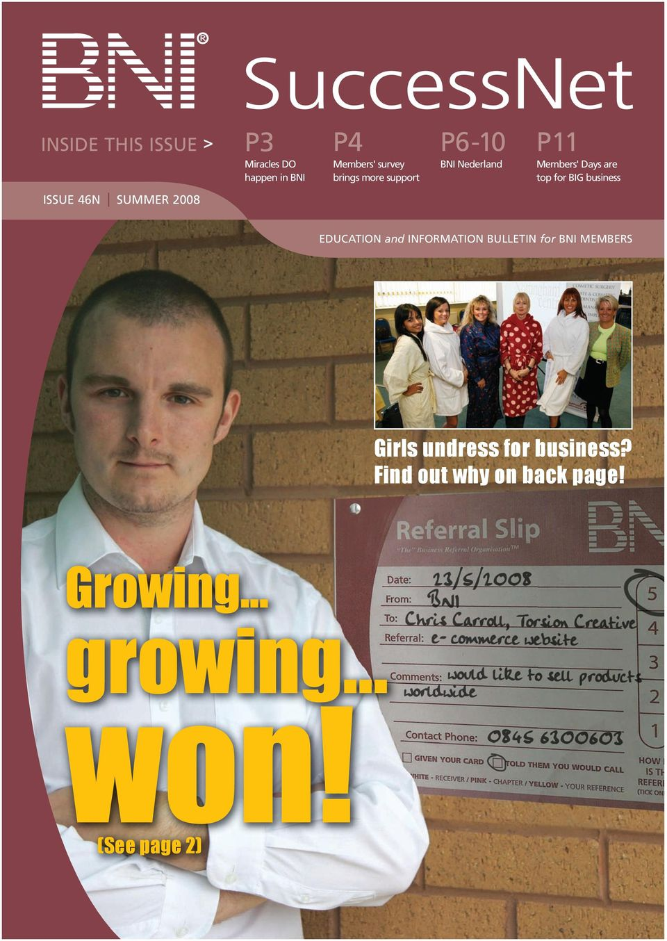 ISSUE 46N SUMMER 2008 EDUCATION and INFORMATION BULLETIN for BNI MEMBERS Girls