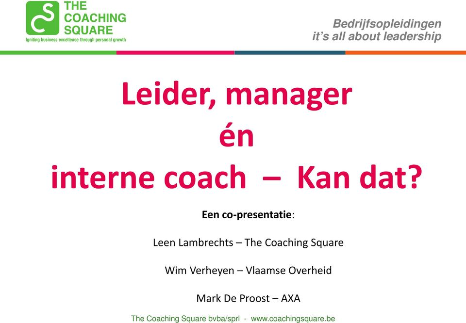 Een co-presentatie: Leen Lambrechts The