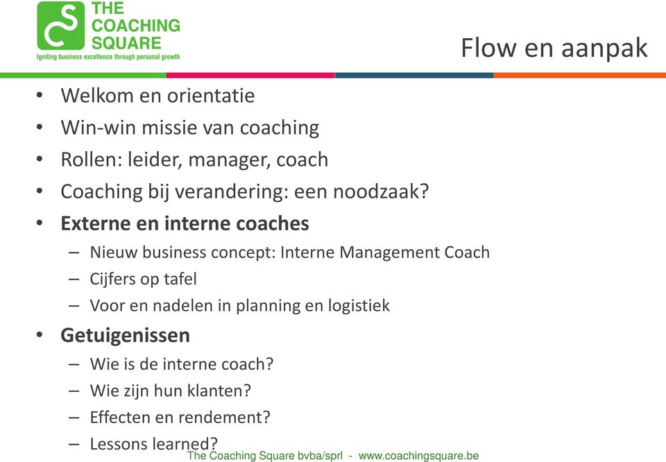 Externe en interne coaches Nieuw business concept: Interne Management Coach Cijfers op tafel