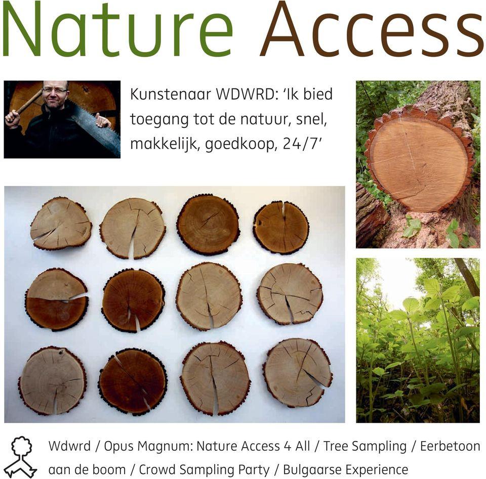 Magnum: Nature Access 4 All / Tree Sampling / Eerbetoon