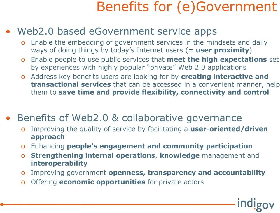 public services that meet the high expectations set by experiences with highly popular private Web 2.