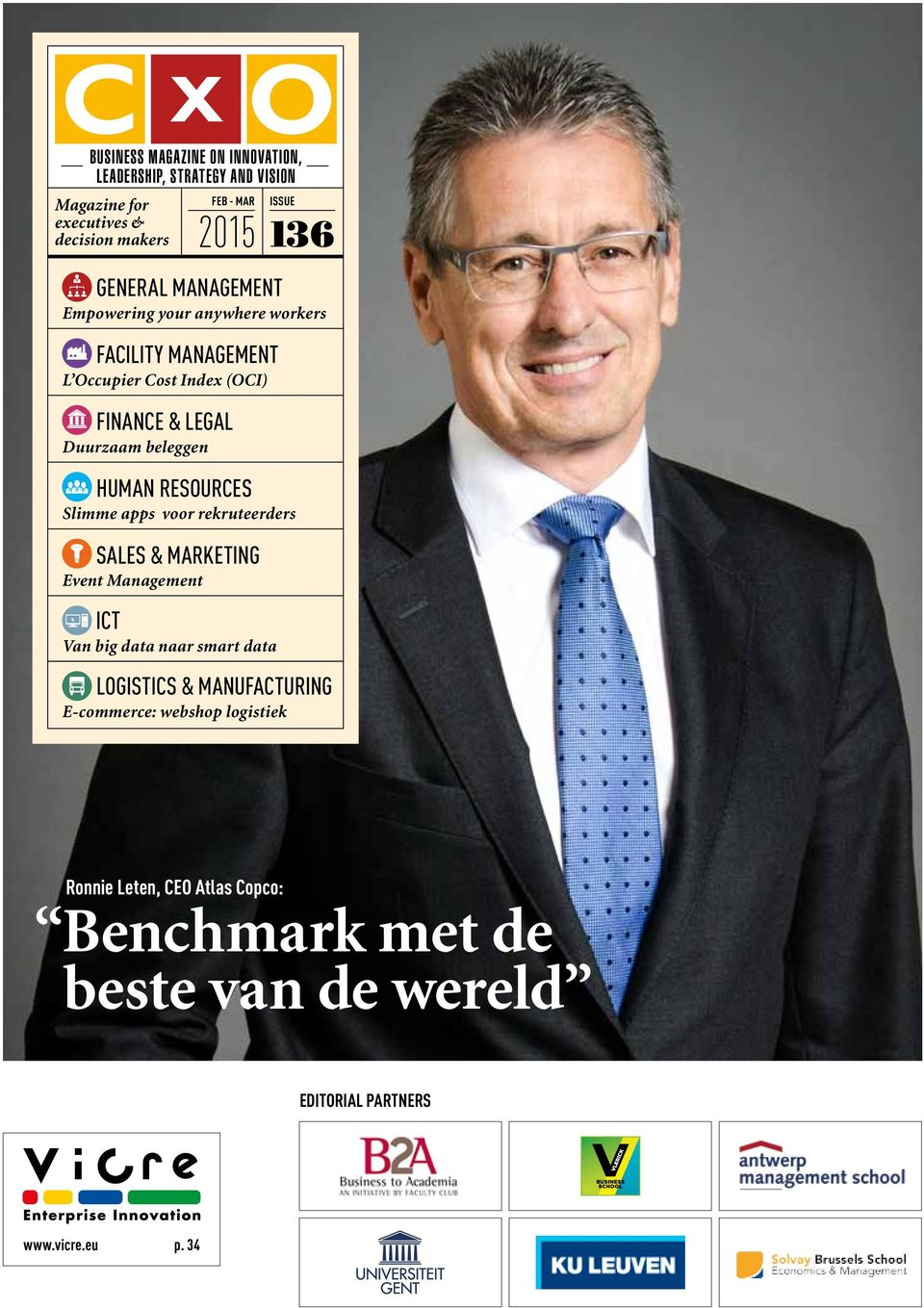 RESOURCES Slimme apps voor rekruteerders SALES & MARKETING Event Management ICT Van big data naar smart data 136 LOGISTICS &