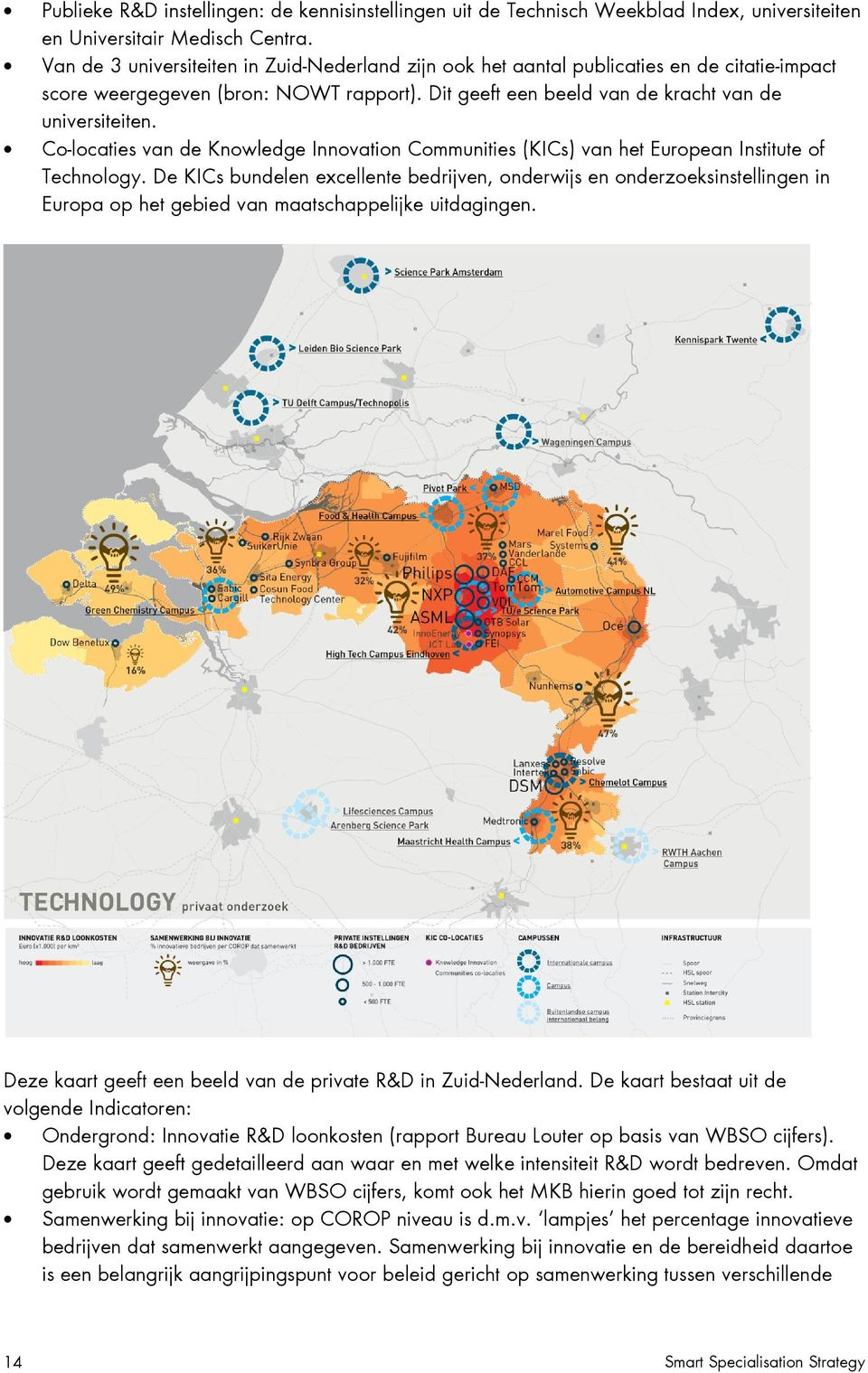 Co-locaties van de Knowledge Innovation Communities (KICs) van het European Institute of Technology.