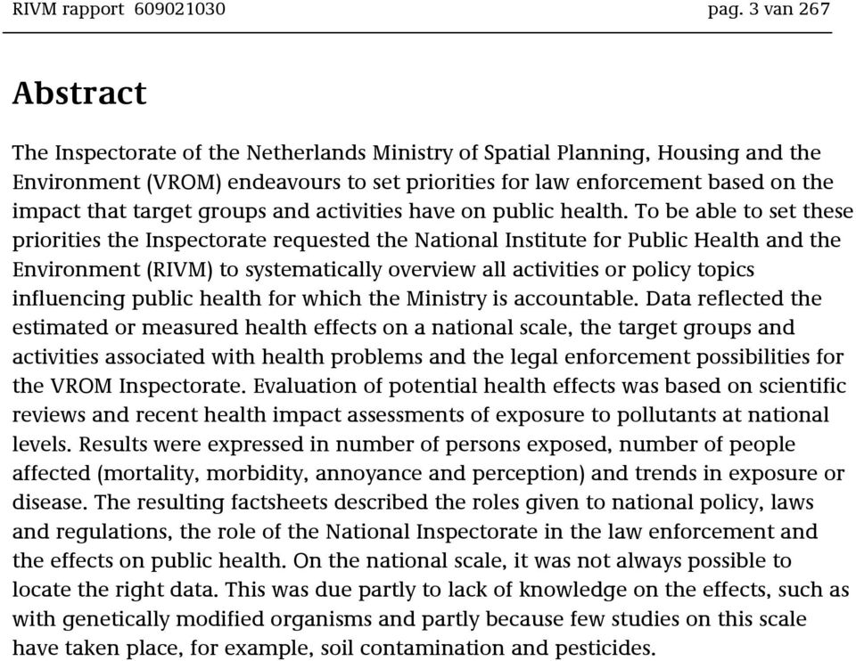 target groups and activities have on public health.