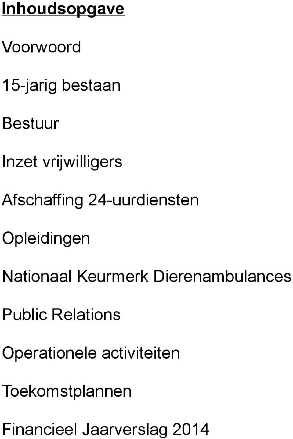 Nationaal Keurmerk Dierenambulances Public Relations