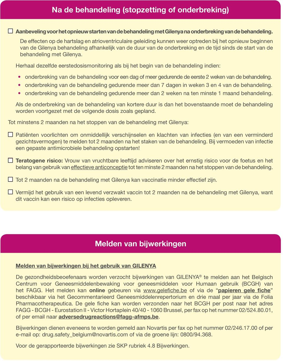 eerstedosismonitorg als bij het beg behanlg dien: The checklist onrbrekg and schematic that behanlg follow are tend voor een to dag assist meer the geduren management eerste patients 2 weken on
