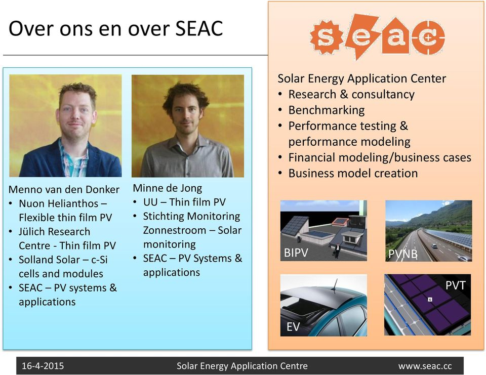 Zonnestroom Solar monitoring SEAC PV Systems & applications Solar Energy Application Center Research & consultancy