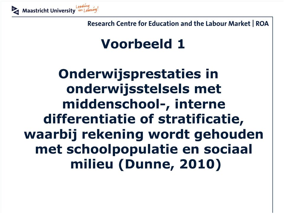 differentiatie of stratificatie, waarbij