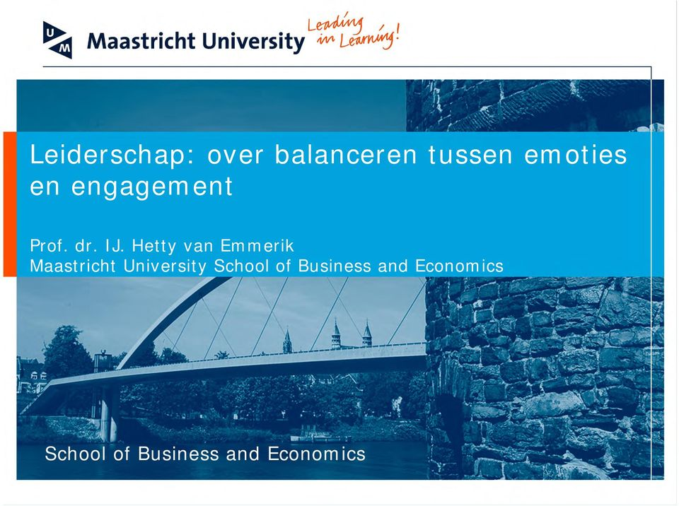 Hetty van Emmerik Maastricht University School of