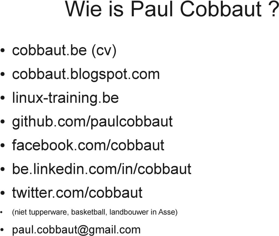 com/cobbaut be.linkedin.com/in/cobbaut twitter.