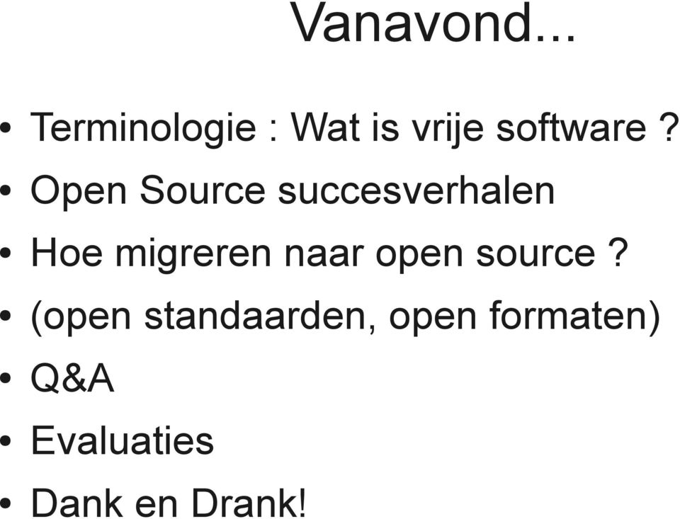 Open Source succesverhalen Hoe migreren