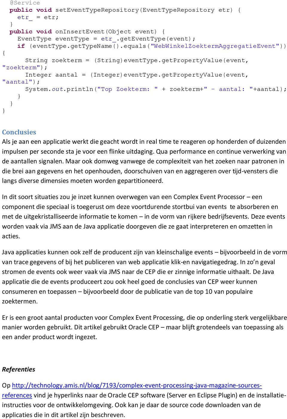 "getPropertyValue(event, ""aantal""); System.out."