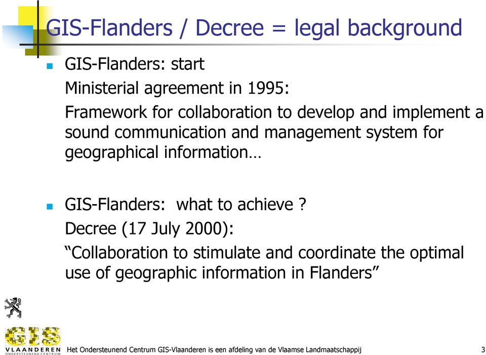 GIS-Flanders: what to achieve?
