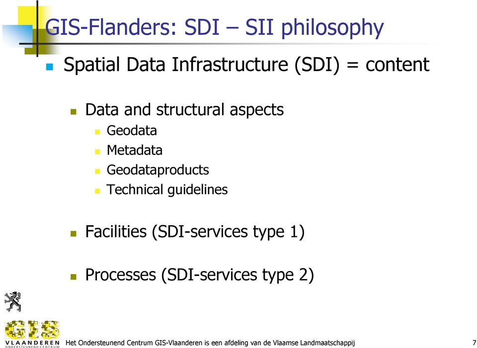 guidelines Facilities (SDI-services type 1) Processes (SDI-services type 2)