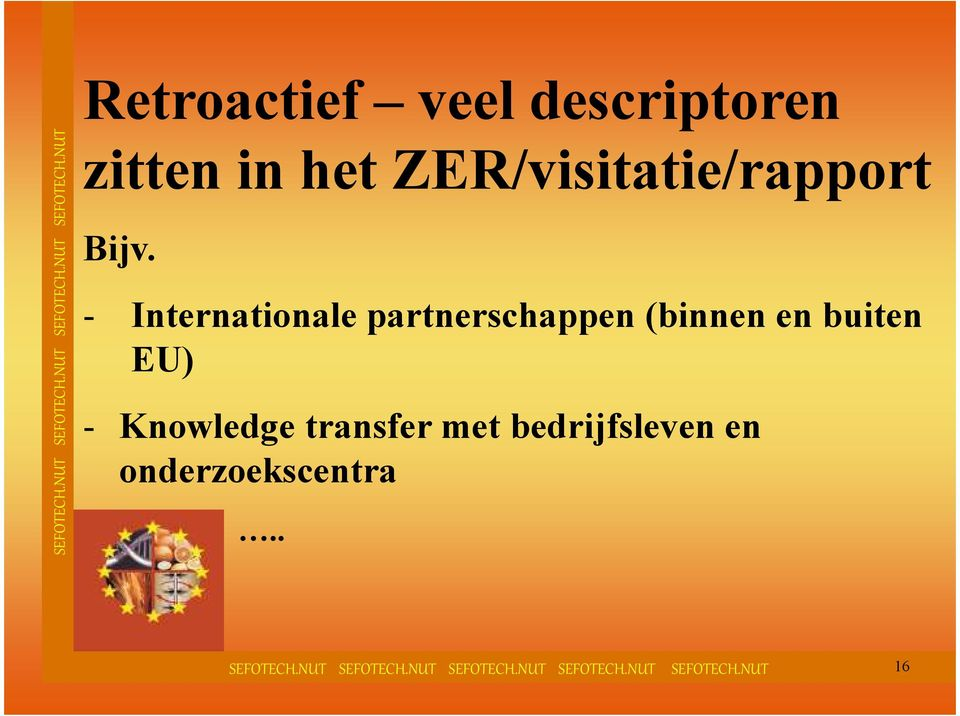 - Internationale partnerschappen (binnen en buiten
