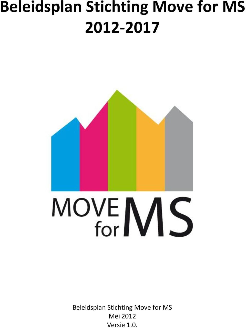 Move for MS Mei 2012