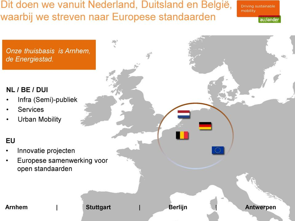 NL / BE / DUI Infra (Semi)-publiek Services Urban Mobility EU Innovatie