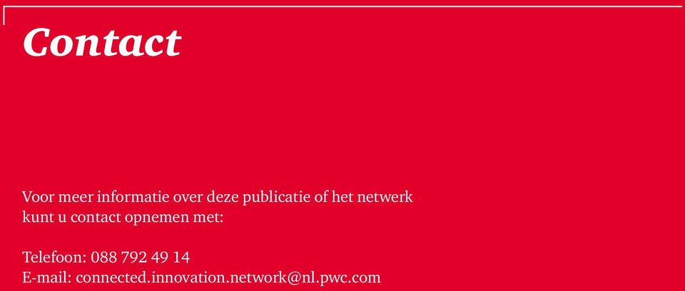 E-mail: connected.innovation.network@nl.pwc.
