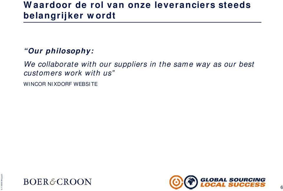 collaborate with our suppliers in the same way