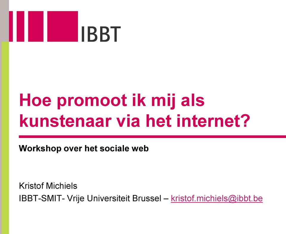 Workshop over het sociale web Kristof