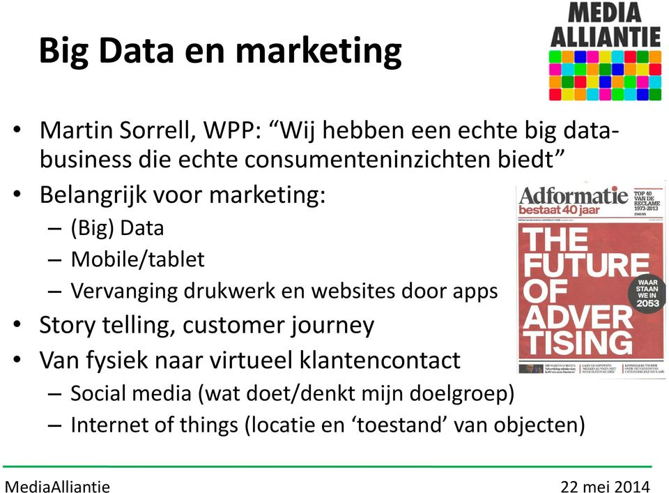 drukwerk en websites door apps Story telling, customer journey Van fysiek naar virtueel