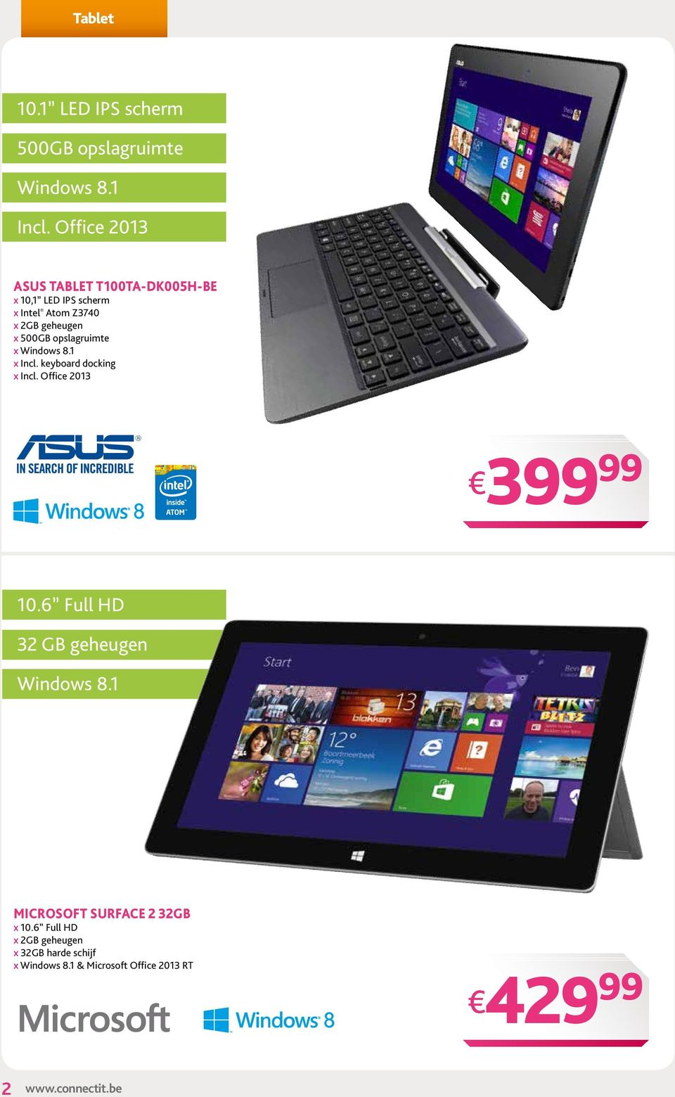 opslagruimte x Windows 8.1 x Incl. keyboard docking x Incl. Office 2013 3 10.