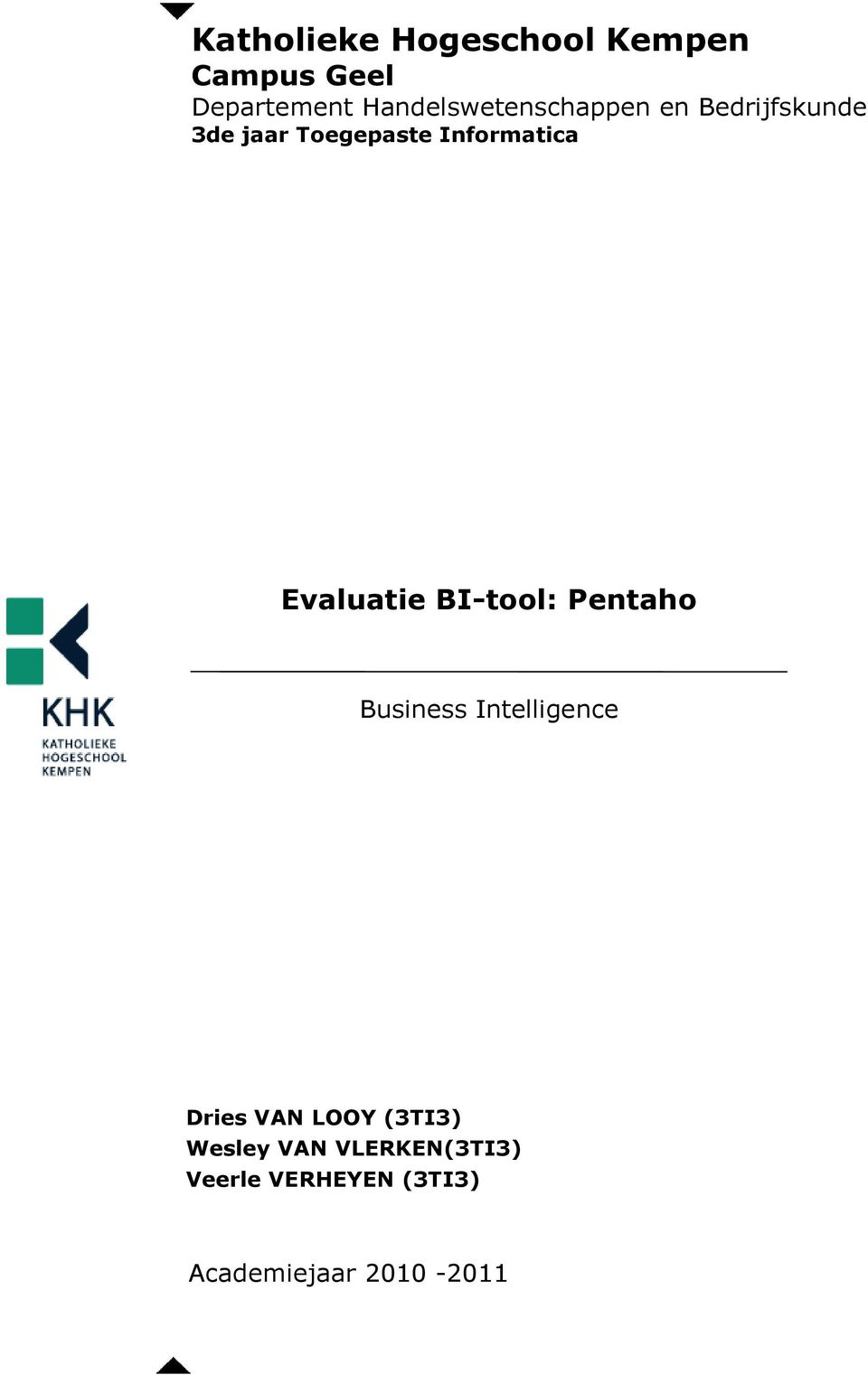 Informatica Evaluatie BI-tool: Pentaho Business Intelligence