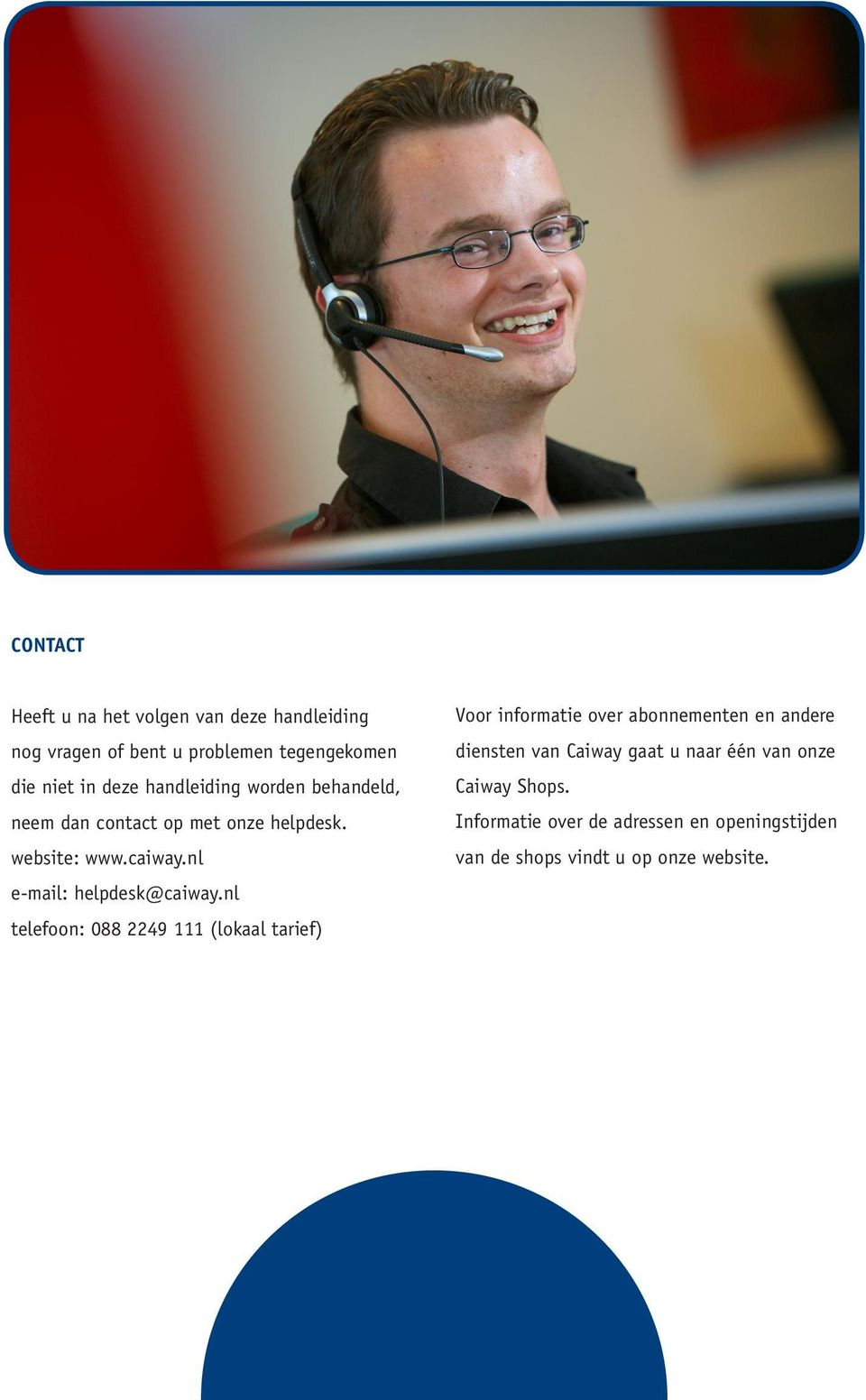 nl e-mail: helpdesk@caiway.