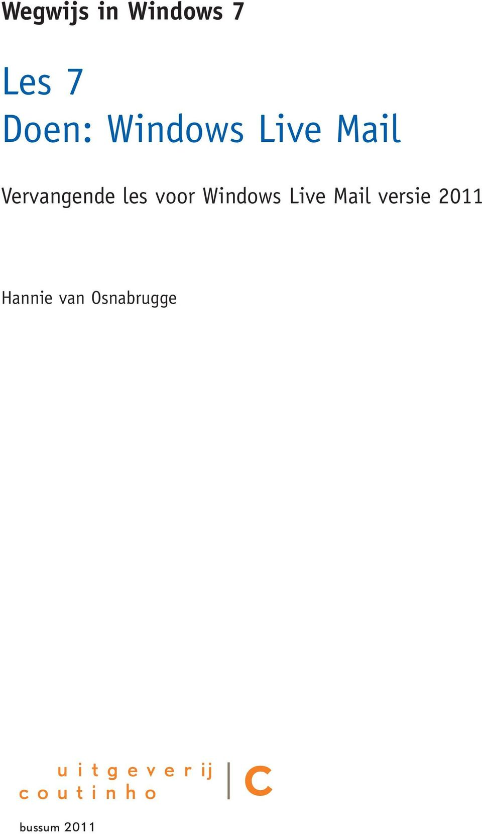 voor Windows Live Mail versie