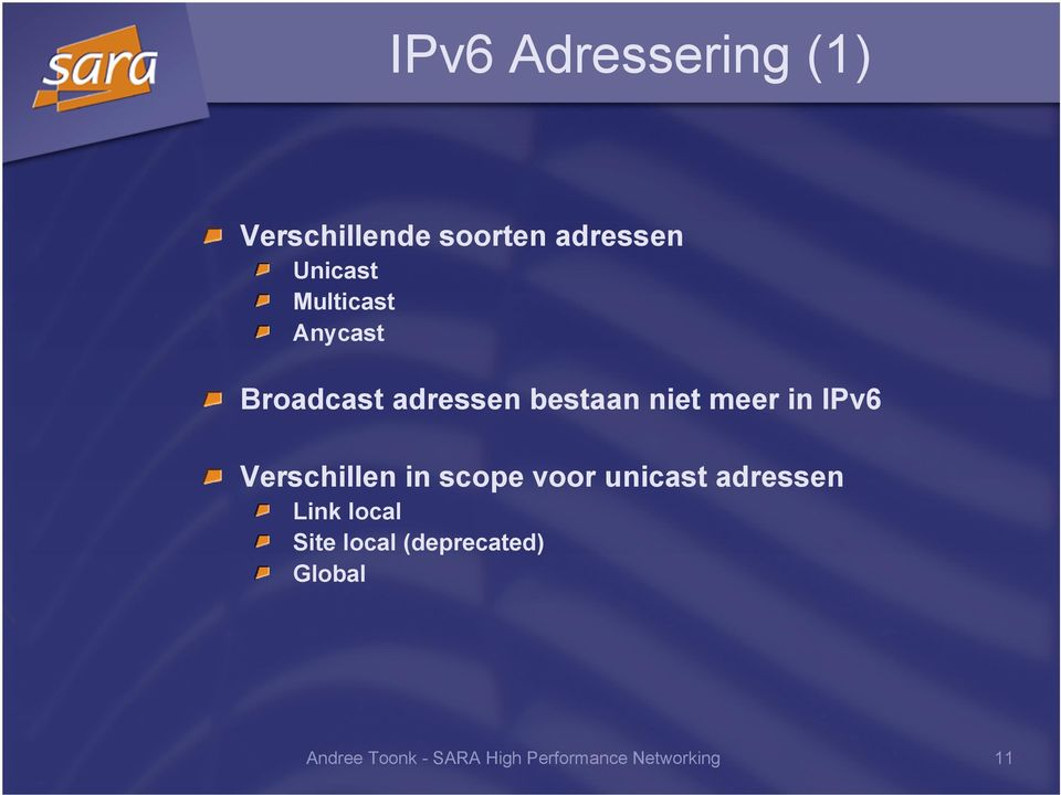 Verschillen in scope voor unicast adressen Link local Site local