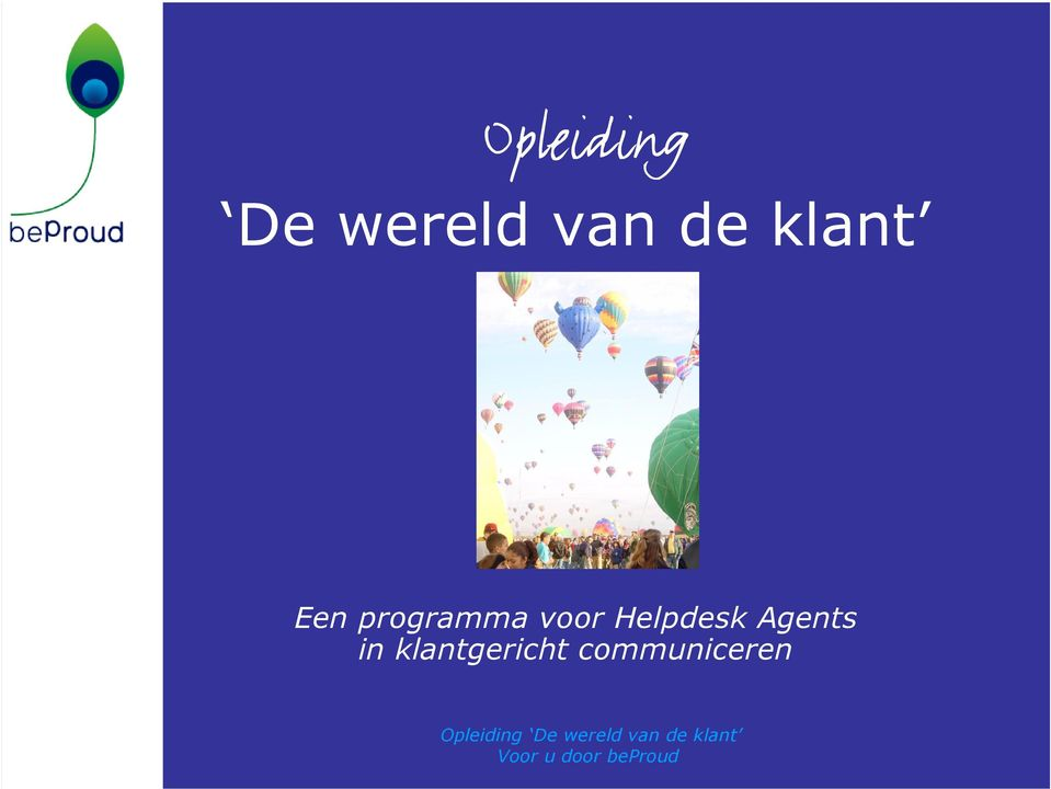 voor Helpdesk Agents in