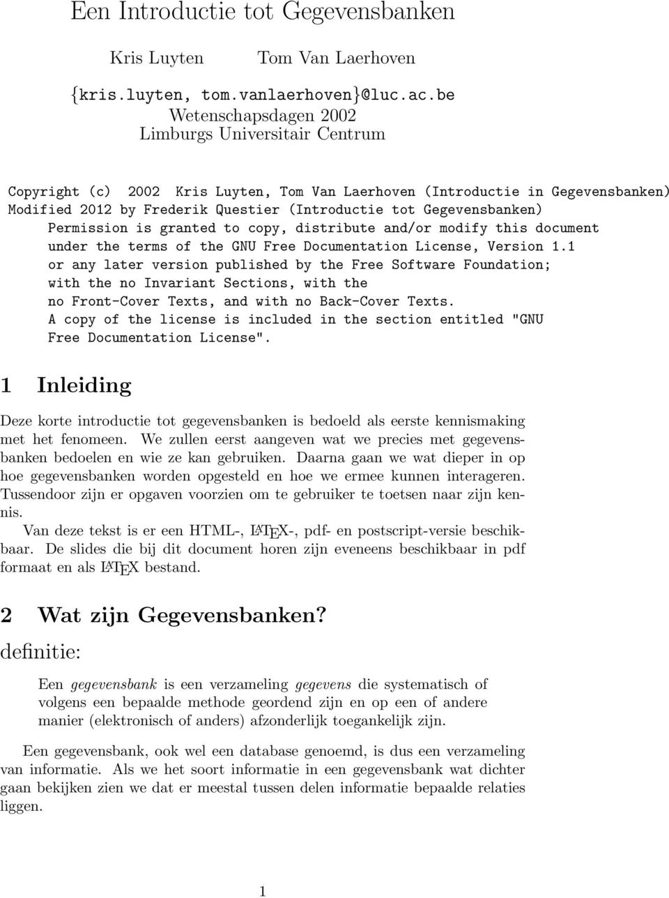 Gegevensbanken) Permission is granted to copy, distribute and/or modify this document under the terms of the GNU Free Documentation License, Version 1.