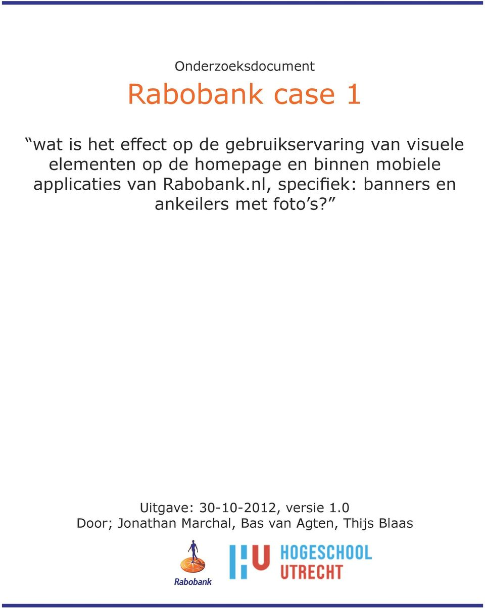 applicaties van Rabobank.nl, specifiek: banners en ankeilers met foto s?