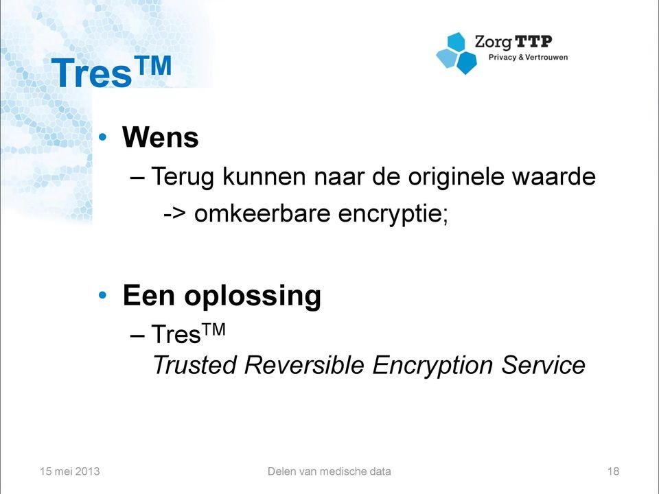 oplossing Tres TM Trusted Reversible