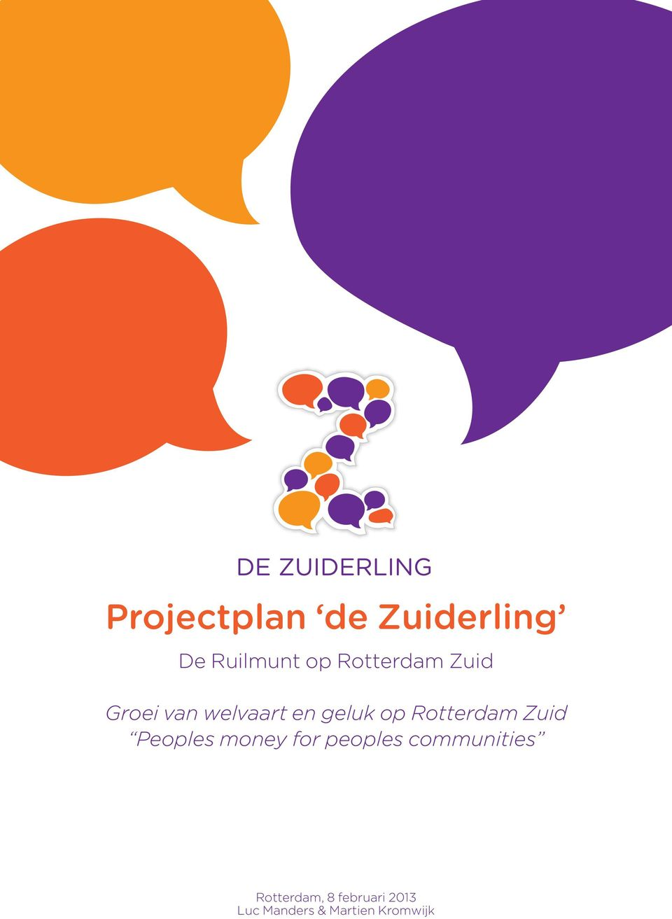 Rotterdam Zuid Peoples money for peoples