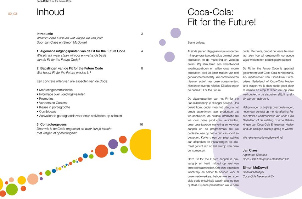 Bepalingen van de Fit for the Future Code 8 Wat houdt Fit for the Future precies in?